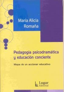 Pedagogía psicodramáticas y educacion conciente